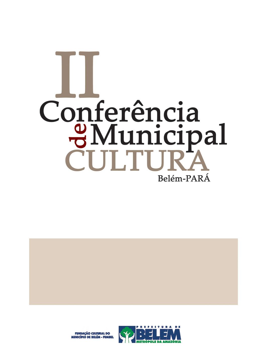 Crachá II Conferência Municipal de Cultura